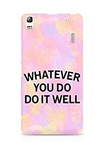 AMEZ whatever you do do it welly Back Cover For Lenovo K3 Note