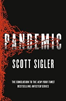 Pandemic: Infected Book 3 by [Sigler, Scott]