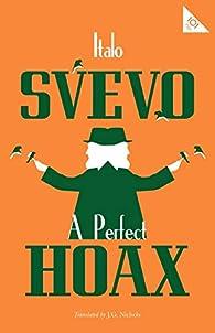 A Perfect Hoax par Italo Svevo