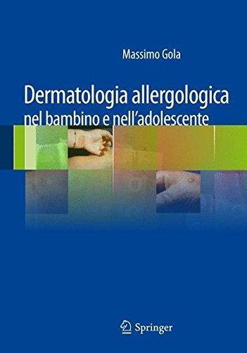 Dermatologia allergologica nel bambino e nell'adolescente (Italian Edition) (2012-07-22)