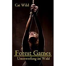 Forest Games - Unterwerfung im Wald: SM-Erotikstory