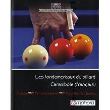 Fondamentaux du billard Carambole (français) - initiation, perfectionnement, approche 3-bandes