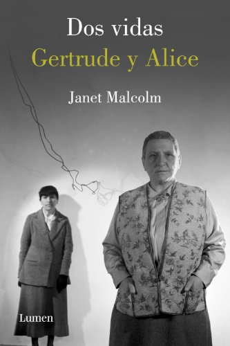 Dos vidas. Gertrude y Alice por Malcolm Janet