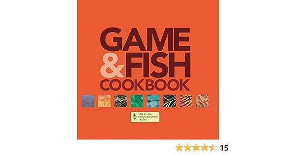 Game & Fish Cookbook: