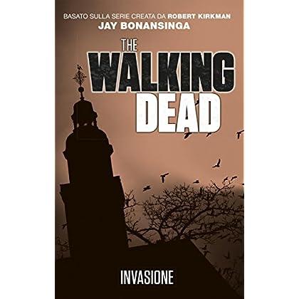 The Walking Dead - Invasione