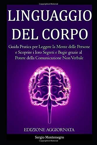 LINGUAGGIO DEL CORPO: Guida Pratica per