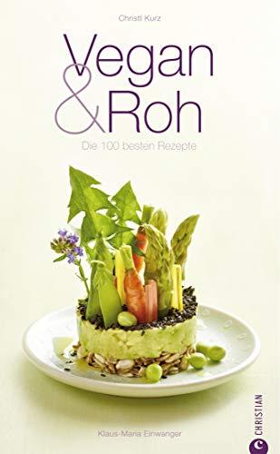 0 besten Rezepte: Kochbuch mit 100 veganen und vegetarischen Gerichten: Rote Beete-Carpaccio, Kürbis Bolognese, Thai Salat Wraps, Rettich ... Hauptgerichte, Desser... (Cook & Style) ()