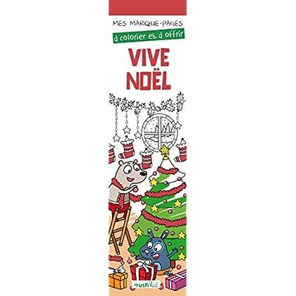 Vive Noël : Mes marque-pages à colorier