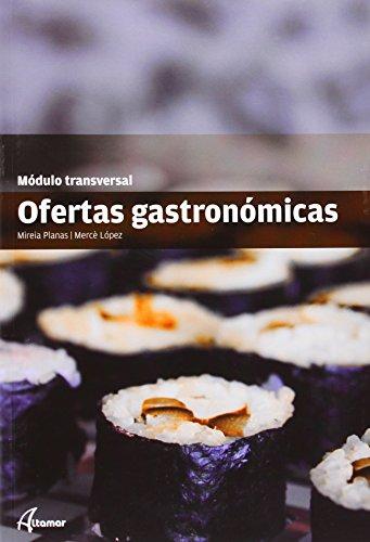 Ofertas gastronómicas (MODULS TRANSVERSALS - CUINA)