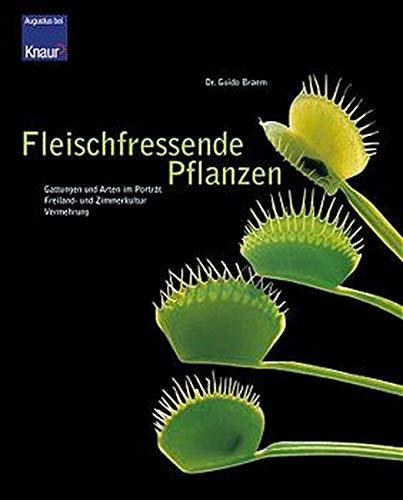 Fleischfressende Pflanzen: Gattung und Arten im Porträt - Freiland- und Zimmerkultur  - Vermehrung