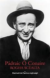 Padraic O Conaire Rogha Scealta (Irish Edition)