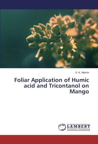 foliar-application-of-humic-acid-and-tricontanol-on-mango