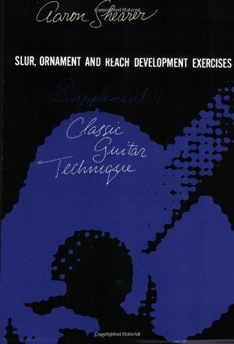 ique, First Supplement (Slur, Ornament and Reach Development Exercises) (Shearer Series) (Gitarren-ornamenten)