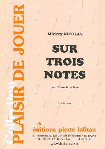 PARTITIONS CLASSIQUE LAFITAN NICOLAS MICKEY   SUR TROIS NOTES   CLAIRON ET PIANO AUTRES CUIVRES