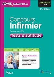 Concours Infirmier - Entrée en IFSI - Tests d'aptitude - Concours 2014