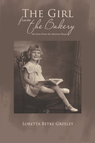 The Girl from the Bakery (Loretta-haus)