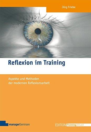 Reflexion im Training (Edition Training aktuell)