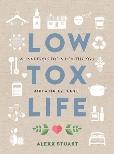 Low Tox Life por Alexx Stuart