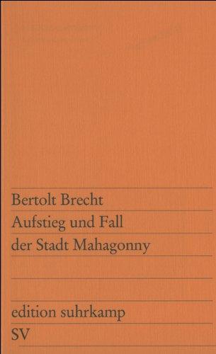 Download Aufstieg und Fall der Stadt Mahagonny: Oper (edition suhrkamp)