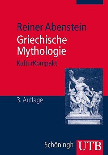 Griechische Mythologie (UTB M/Uni-Taschenbücher)