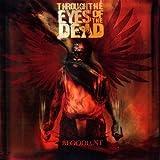 Songtexte von Through the Eyes of the Dead - Bloodlust