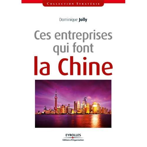 Ces entreprises qui font la Chine (Stratégie)