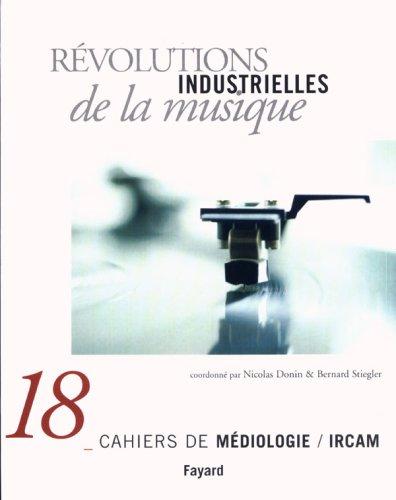 Cahiers de médiologie : Révolutions industrielles de la musique par Collectif