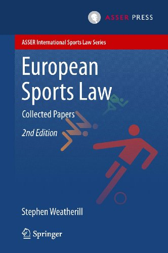 european-sports-law-collected-papers-asser-international-sports-law-series