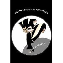 Raffael und seine Abenteuer