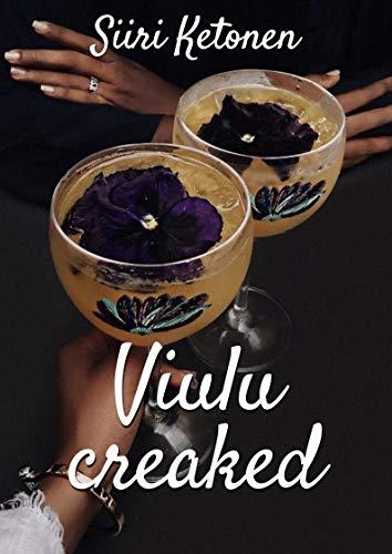 Viulu creaked (Finnish Edition) por Siiri Ketonen