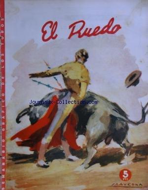 EL RUEDO [No 483] du 24/09/1953 - LOS DIESTRO DE LA CORRIDA DE BENEFICENCIA / JULIO APARICIO - ANGEL PERALTA - DOS MATADORES HERIDOS EN VALLADOLID / ANTONIO ORDONEZ