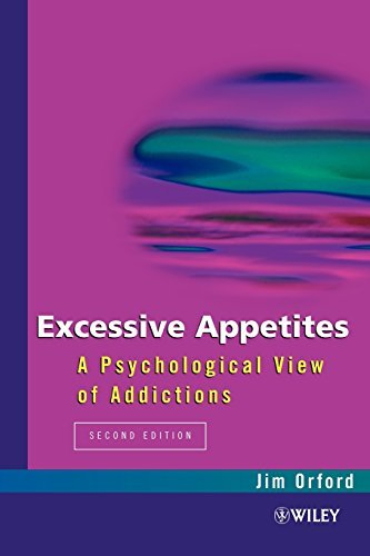 Excessive Appetites 2nd Edition: A Psychological View of Addictions (Psychology) by Jim Orford (2009-01-01)
