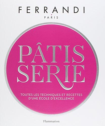 Pâtisserie par Ecole FERRANDI Paris