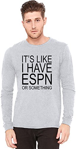 its-still-like-i-have-espn-or-something-slogan-a-maniche-lunghe-t-shirt-long-sleeve-t-shirt-100-pres