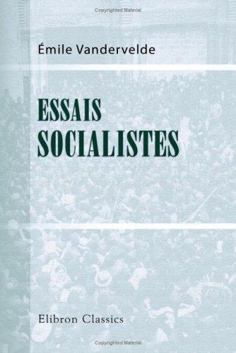 Essais socialistes: L\'alcoolisme, la religion, l\'art par Émile Vandervelde