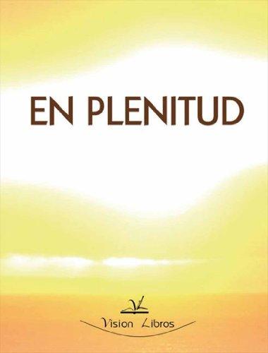 En plenitud por Luis Enrique De las Peñas Giménez