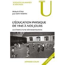L'éducation physique de 1945 à nos jours : Les étapes d'une démocratisation (Sciences humaines & sociales)
