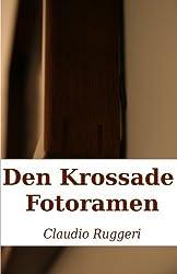 Den Krossade Fotoramen (Swedish Edition) by Claudio Ruggeri (2015-01-27)