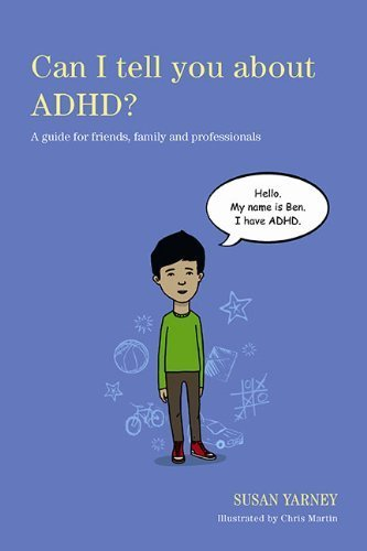 [Can I Tell You About ADHD?: A Guide of for Friends, Family and Professionals] (By: Susan Yarney) [published: February, 2013]