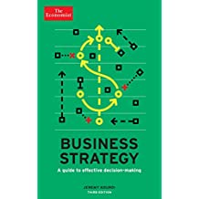 The Economist: Business Strategy 3rd edition: A guide to effective decision-making