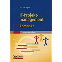 IT-Projektmanagement kompakt (IT kompakt) (German Edition)
