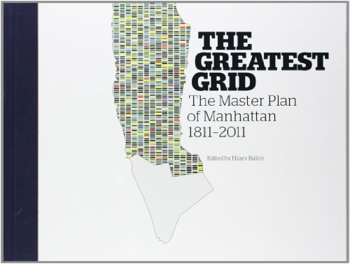 The Greatest Grid: The Master Plan of Manhattan, 1811-2011 por Museum of the City of New York