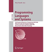 Programming Languages and Systems: 15th European Symposium on Programming, ESOP 2006, Held as Part of the Joint European (Lecture Notes in Computer Science)