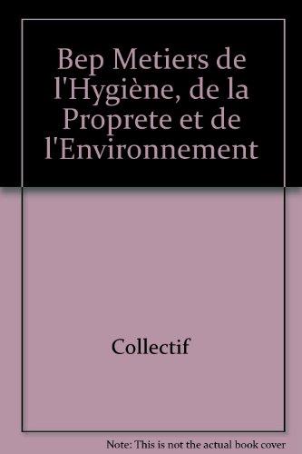 Bep Metiers de l'Hygiène, de la Proprete et de l'Environnement