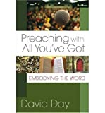 Preaching with All You've Got: Embodying the Word (Paperback) - Common