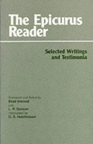 The Epicurus Reader: Selected Writings and Testimonia (HPC Classics) by Epicurus (1994) Paperback