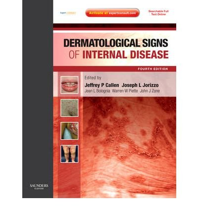 [(Dermatological Signs of Internal Disease)] [Author: Jeffrey P. Callen] published on (August, 2009)