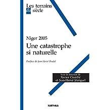 Niger 2005 - Une catastrophe si naturelle