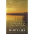 White Lies: Number 2 in series (Arcane Society)