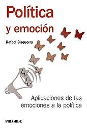 Política y emoción (Manuales Prácticos) (Spanish Edition)